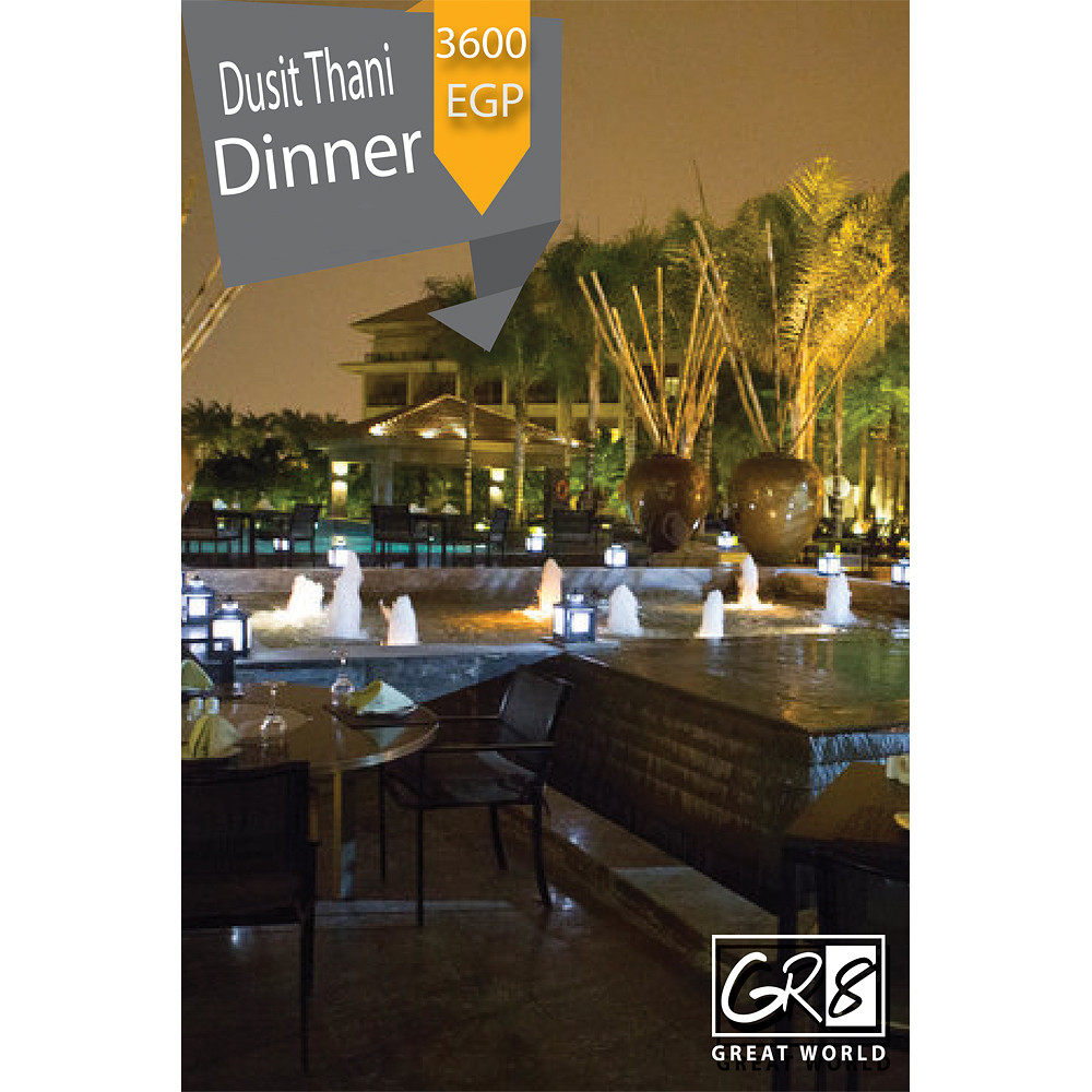 Gr8World Romantic Dinner At Dusit Thani